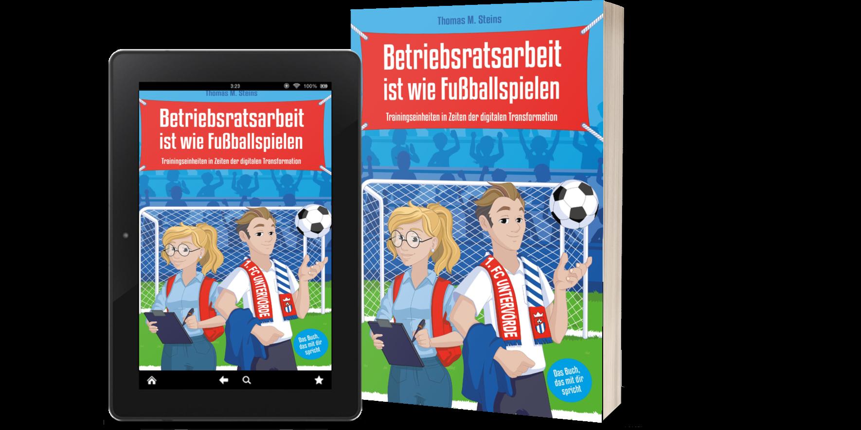 Cover - Thomas Steins - Betriebsratsarbeit ist wie Fußballspielen